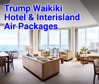 Trump Hawaii Interisland Flights Air Hotel Packages 398x332 - Trump International Hotel Waikiki Sales photo